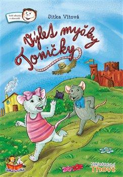 Obálka titulu Výlet myšky Toničky
