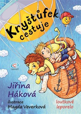 Kryštůfek cestuje - Jiřina Háková | Booksquad.ink