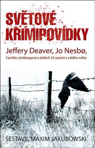 Světové krimipovídky:Ian Rankin a dalších 33 autorů z celého světa - Jeffery Deaver, | Booksquad.ink