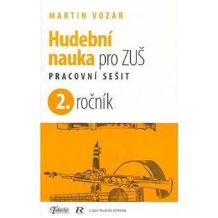 Hudební nauka pro ZUŠ 2. ročník - Martin Vozar   Booksquad.ink