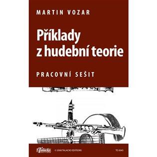 Příklady z hudební teorie - Martin Vozar | Booksquad.ink
