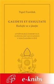 Gaudete et exsultate (Radujte se a jásejte)