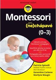 Montessori pro (ne)chápavé (0–3 roky)