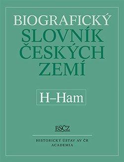 Obálka titulu Biografický slovník českých zemí (H-Ham), 21. svazek