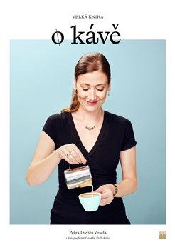 Obálka titulu Velká kniha o kávě