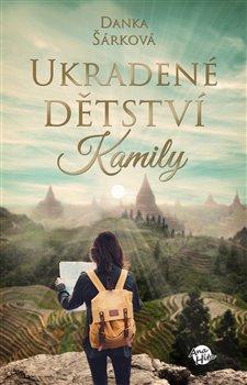 Obálka titulu Ukradené dětství Kamily