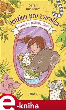 Obálka titulu Penzion pro zvířátka: Poplach v pavilonu slonů