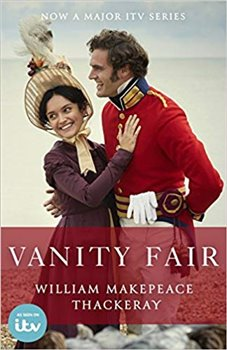 Vanity Fair: Official ITV adaptation tie-in edition