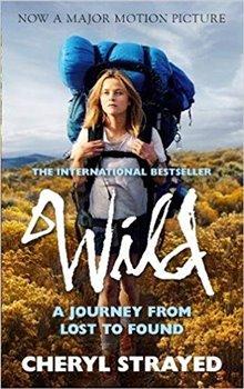 Cheryl Strayedová – Wild, A Journey from Lost to Found