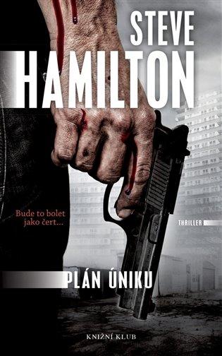 Plán úniku - Steve Hamilton | Booksquad.ink