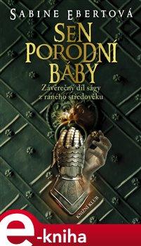 Obálka titulu Sen porodní báby