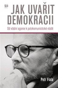Jak uvařit demokracii