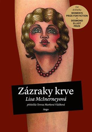 Zázraky krve - Lisa McInerneyová | Booksquad.ink