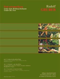 Pod stromečkem. pro 2-4 zobcové nebo příčné flétny - Rudolf Gruber
