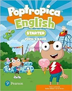 Poptropica English Starter Pupil´s Book. and Online Game Access Card Pack - Tessa Lochowski