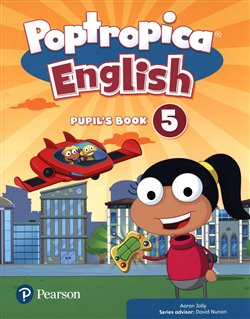 Poptropica English Level 5 Pupil´s Book. and Online Game Access Card Pack - Aaron Jolly