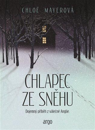 Chlapec ze sněhu - Dojemný příběh z válečné Anglie