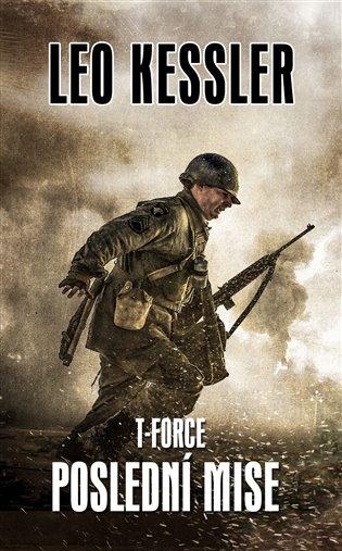 T-Force - Poslední mise - Leo Kessler | Replicamaglie.com