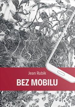 Obálka titulu Bez mobilu