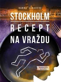 Obálka titulu Stockholm: Recept na vraždu