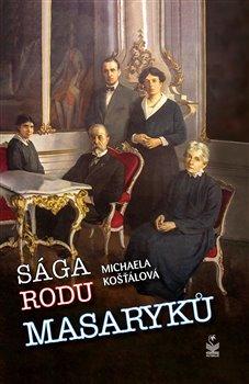 Obálka titulu Sága rodu Masaryků