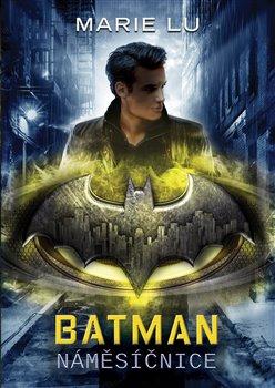 Obálka titulu Batman - Náměsíčnice