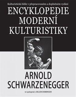 Obálka titulu Encyklopedie moderní kulturistiky