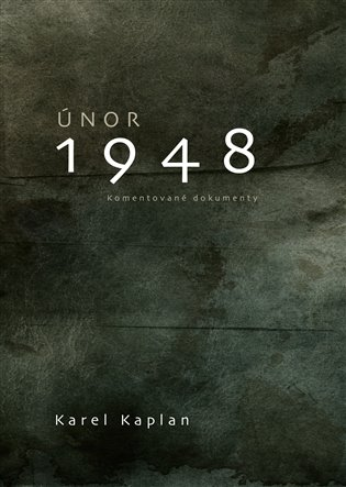 Únor 1948 - Karel Kaplan | Booksquad.ink