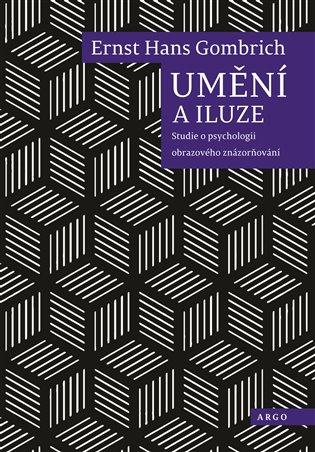 Umění a iluze:Studie o psychologii obrazového znázorňování - Ernst Hans Gombrich | Booksquad.ink