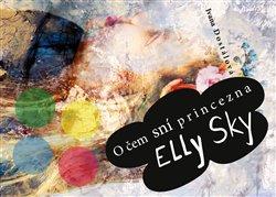 Obálka titulu O čem sní princezna Elly Sky