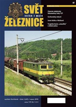 Obálka titulu Svět železnice 67/ srpen 2018