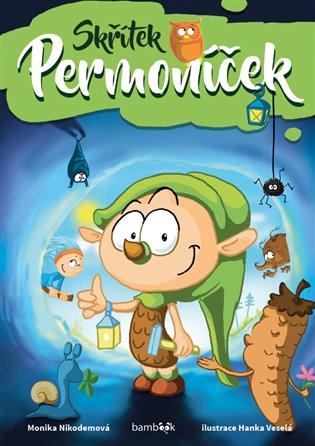 Skřítek Permoníček - Monika Nikodemová | Booksquad.ink