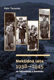 Neklidná léta 1938–1945 na Jablonecku a Semilsku