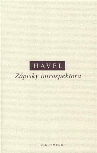 Zápisky introspektora - Ivan M. Havel | Booksquad.ink