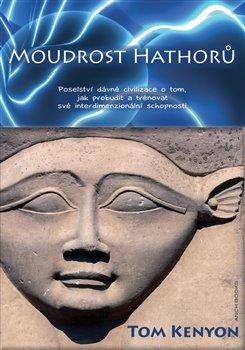 Obálka titulu Moudrost Hathorů