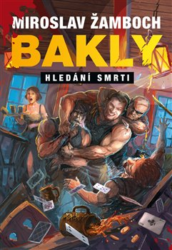 Obálka titulu Bakly – Hledání smrti