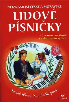 Obálka titulu Nejznámější české a moravské lidové písničky