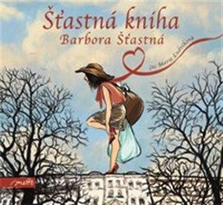 Šťastná kniha - Barbora Šťastná | Booksquad.ink