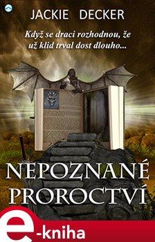 Obálka titulu Nepoznané proroctví