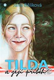 Tilda a její příběh
