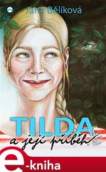 Obálka titulu Tilda a její příběh
