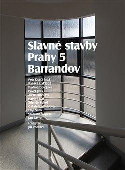 Obálka titulu Slavné stavby Prahy 5 – Barrandov