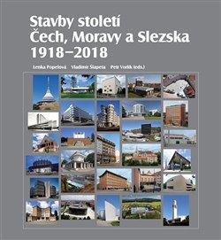 Obálka titulu Stavby století Čech, Moravy a Slezska 1918 – 2018