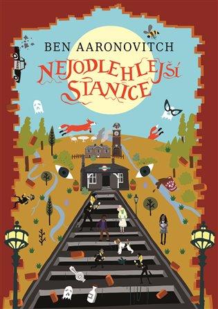 Nejodlehlejší stanice - Ben Aaronovitch   Booksquad.ink