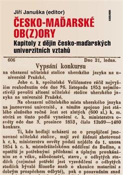 Obálka titulu Česko-maďarské ob(z)ory