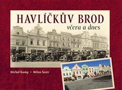 Obálka titulu Havlíčkův Brod včera a dnes