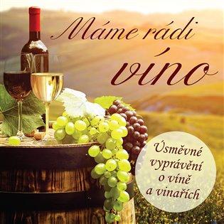 Máme rádi víno