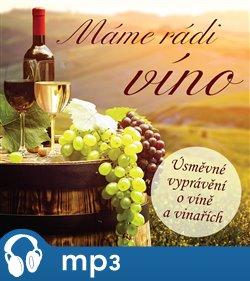 Obálka titulu Máme rádi víno