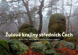 Obálka titulu Žulové krajiny středních Čech
