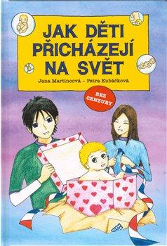 Obálka titulu Jak děti přicházejí na svět